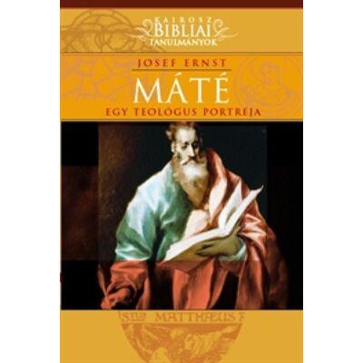 Máté - Egyteológus portréja