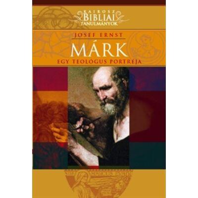 Márk - Egy teológus portréja