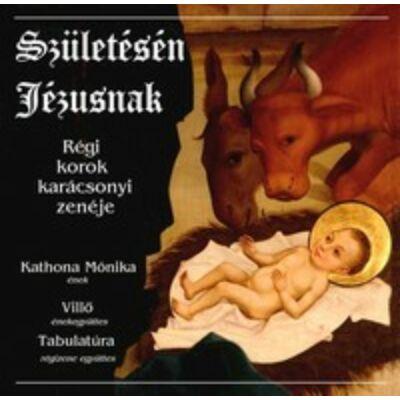 Születésén Jézusnak CD.