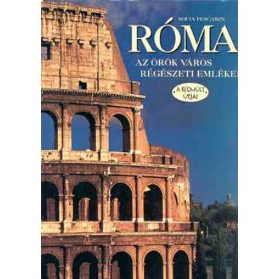 Róma - az örök város régészeti emlékei