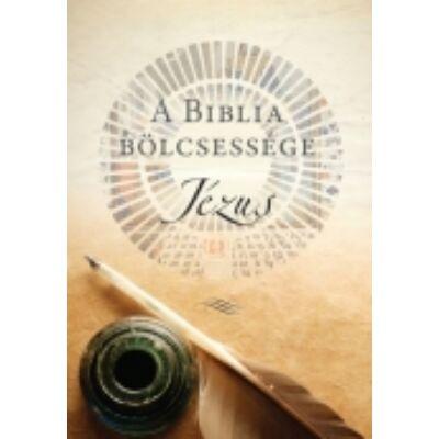 A Biblia bölcsessége-Jézus