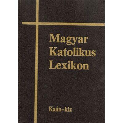 Magyar Katolikus lexikon VI.(Kaán-Kiz)