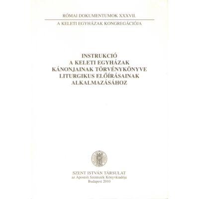Instrukció a keleti egyházak kánonjainak törvénykönyve liturgikus előírásainak alkalmazásához