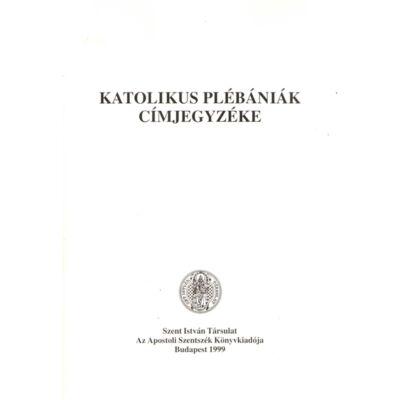 Katolikus plébániák címjegyzéke
