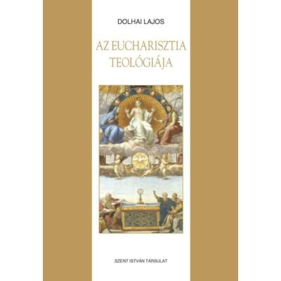 Az Eucharisztia teológiája