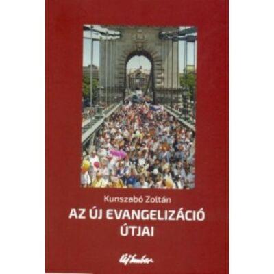 Az új evangelizáció útjai