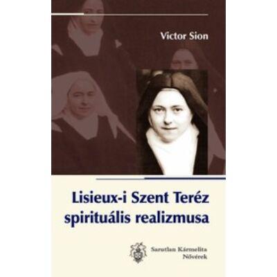 Lisieuxi kis Teréz spirituális realizmusa