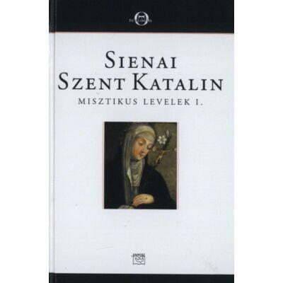 Sienai Szent Katalin Misztikus levelek I.