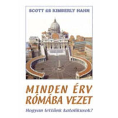 Minden érv Rómába vezet