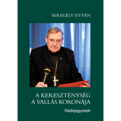 A kereszténység a vallás koronája