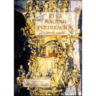 Régi magyar prédikációk 16-18. század
