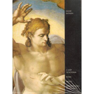 Kereszténység és kultúra; Róma;Mózes; A szép teológiája