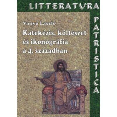 Katekézis, költészet, és ikonográfia a IV.században