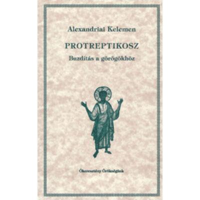 Protreptikosz -  Buzdítás a görögökhöz