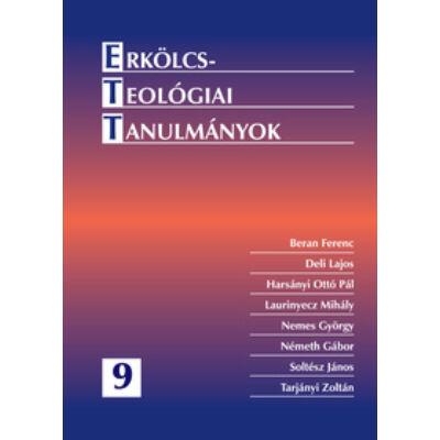 Erkölcsteológiai tanulmányok 9.