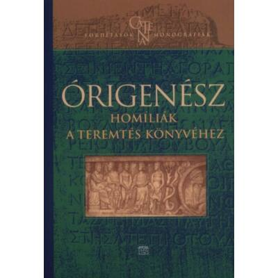 Origenész homíliák a teremtés könyvéhez