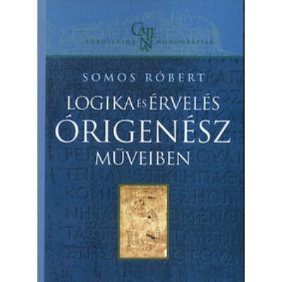 Logika és érvelés Órigenész műveiben