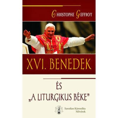 XVI.Benedek és a liturgikus béke
