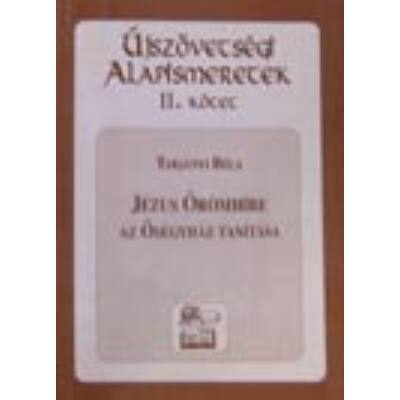 Az ősegyház tanítása-Újszövetségi alapismeretek II.