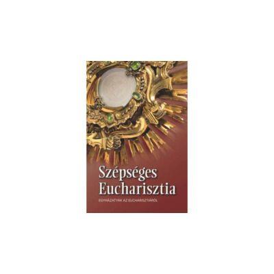 Szépséges Eucharisztia