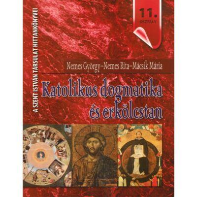 Katolikus dogmatika és erkölcstan 11.osztály