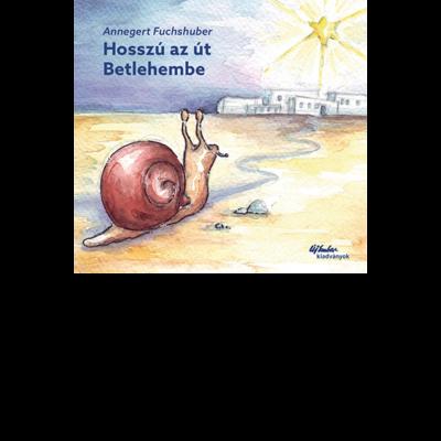 Hosszú az út Betlehembe