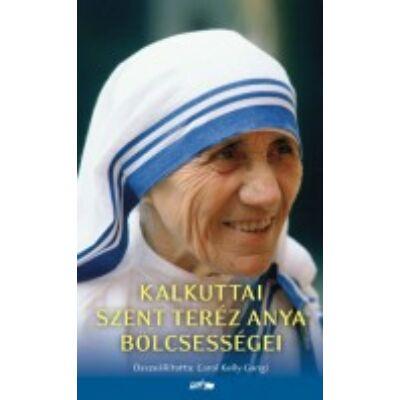 Kalkuttai Szent Teréz Anya bölcsességei