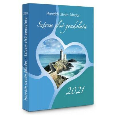 SZÍVEM ELSŐ GONDOLATA 2021