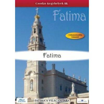 Csodás kegyhelyek III.-Fatima