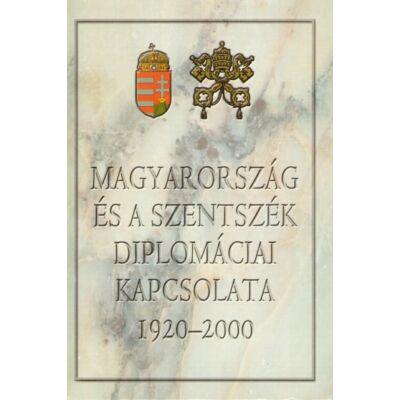 Magyarország és a szentszék diplomáciai kapcsolata 1920-2000