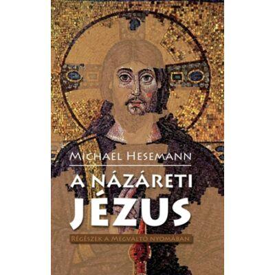A Názáreti jézus- Régészek a megváltó nyomában