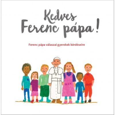 Kedves Ferenc pápa!