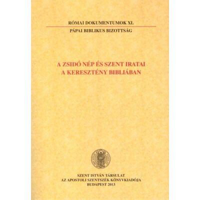 A zsidó nép és szent iratai a keresztény Bibliában