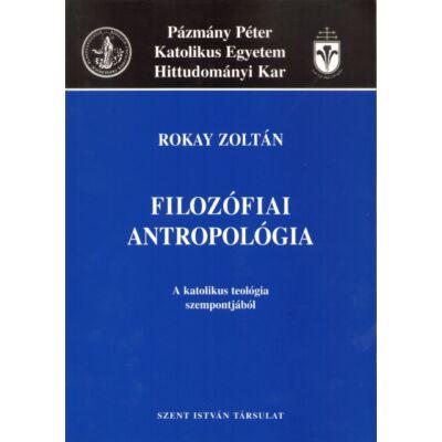 Filozófiai antropológia (a kat. teológia szempontjából)