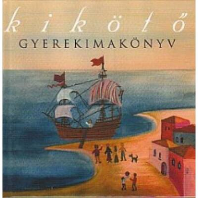 Kikötő gyermekimakönyv
