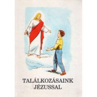 Találkozásaink Jézussal 4.osztály
