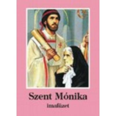 Szent Mónika imafüzet