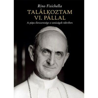 Találkoztam VI.Pállal