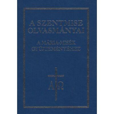 A szentmise olvasmányai a Mária misék gyűjteményéhez