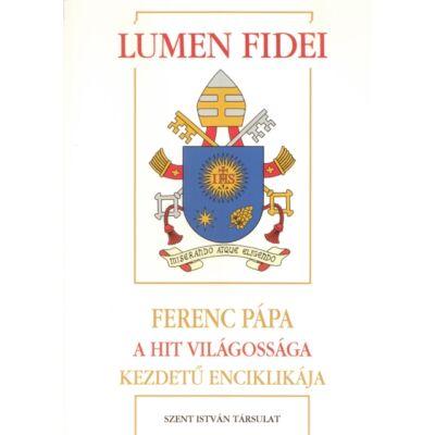 Lumen Fidei - Ferenc pápa: A hit világossága kezdetű enciklikája